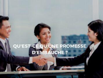 La promesse d'embauche: Un document de valeur juridique dans le cadre d'un recrutement