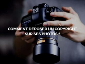 Déposer un copyright pour protéger ses œuvres photographiques