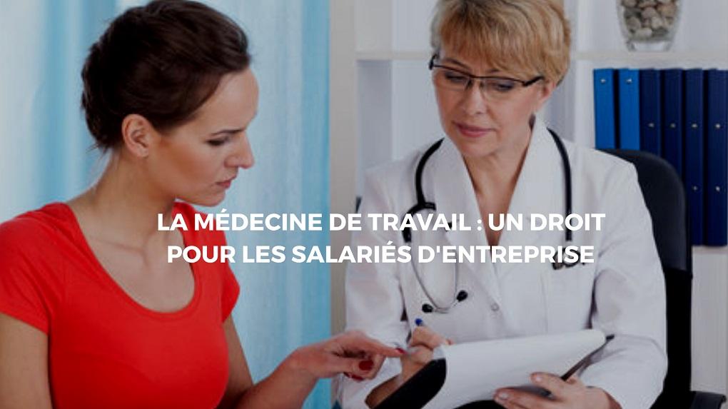Dans quelles circonstances contacter la médecine du travail?