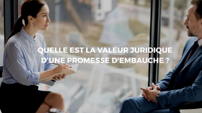Que vaut une promesse d'embauche?
