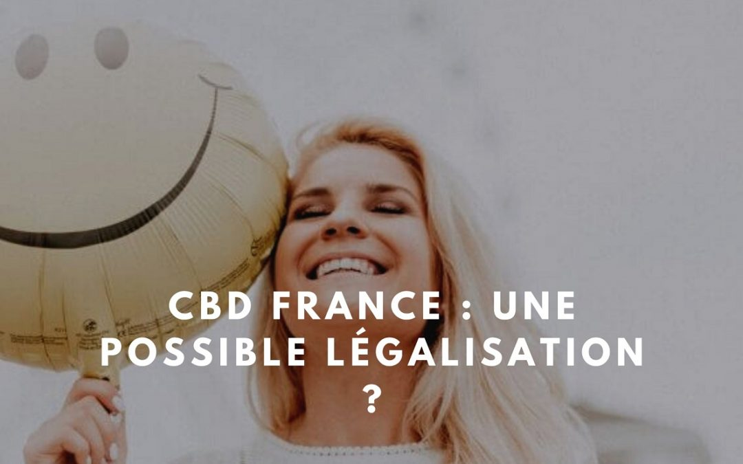 Point sur la situation du CBD en France