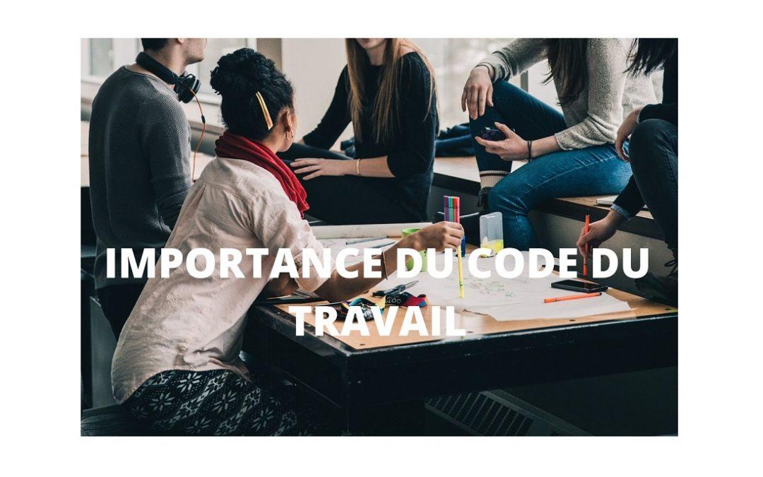 Tout comprendre sur le code du travail