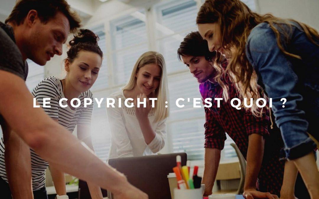 Tout savoir sur le copyright